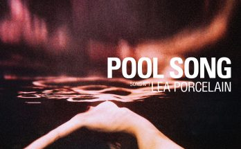 Lea Porcelain - Pool Song